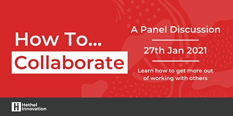 How to: Collaborate (Virtual Panel Discussion) tickets