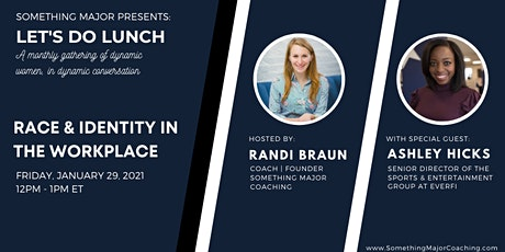 Let's Do Lunch: Race & Identity in the Workplace tickets