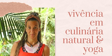 Culinária Natural e Yoga ingressos