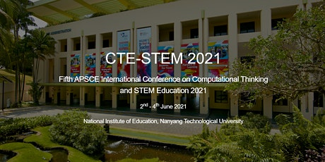 5th APSCE Intl Conference on Computational Thinking and STEM Education 2021 tickets