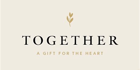 Sisterhood YXE Presents: Together, a gift for the Heart tickets