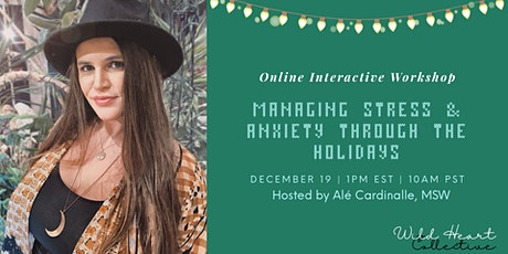 Managing Stress and Anxiety Through the Holidays tickets