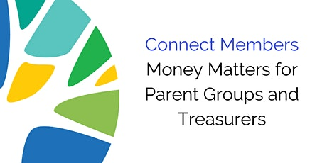 Money Matters for Parent Groups and Treasurers - 28 January tickets