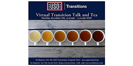 USO Transitions Virtual Transition Talk and Tea with the Team tickets