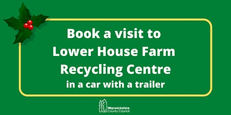 Lower House Farm - Thursday 10th December (Car with trailer only) tickets