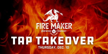 Fire Maker Brewing Tap Takeover tickets