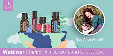 (ONLINE) Introduzione agli Oli Essenziali con Alice Agnelli biglietti