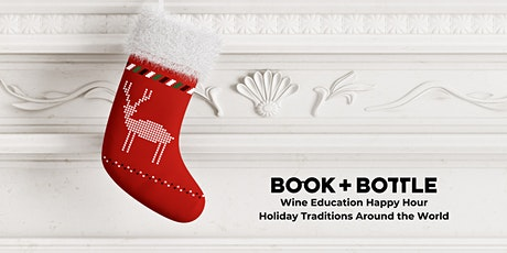 Wine Education Happy Hour: Holiday Traditions Around the World (with Wine!) tickets