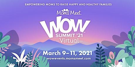 Moms Meet WOW Summit '21 Virtual ingressos