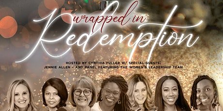 """Grace Covenant Church  Women's Ministry presents  """"Wrapped in Redemption"""" tickets"""