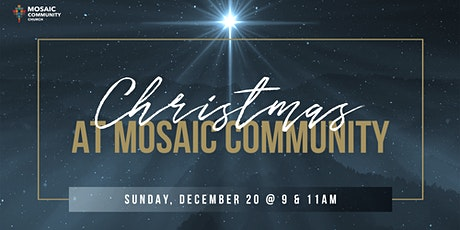 Mosaic Community Church - Christmas Service (December 20th, 2020) tickets