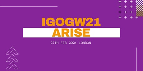 IGOGW21 - ARISE tickets