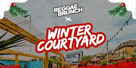 Reggae Brunch x Winter Courtyard tickets