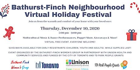 Bathurst-Finch Neighbourhood Virtual Holiday Festival tickets