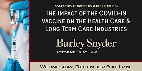 [WEBINAR] COVID-19 Vaccine: The Impact on Health Care and Long Term Care tickets