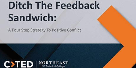 Ditch The Feedback Sandwich: A Four Step Strategy To Positive Conflict tickets