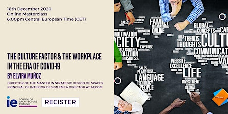 The Culture Factor and the Workplace in the Era of COVID tickets