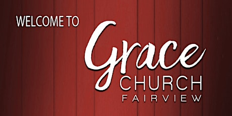 Grace Church Fairview Sunday Morning Services - January 31, 2021 tickets