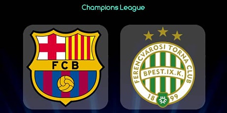UEFA-STREAMS@!.Barcelona v Ferencvaros E.n Viv y E.n Directo ver Partido on entradas