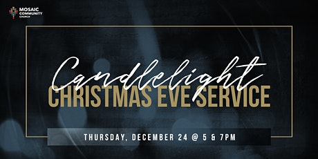 Mosaic Community Church - Candlelight Service (December 24th, 2020) tickets