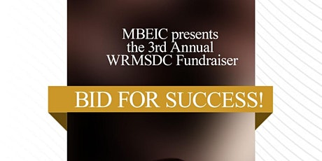 MBE Input Committee's 3rd Annual WRMSDC Fundraiser tickets