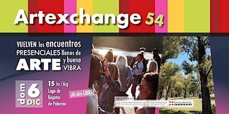 54° Artexchange - ¡Volver a juntarnos! entradas