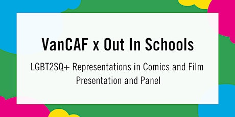 VanCAF x Out In Schools Presentation and Panel tickets