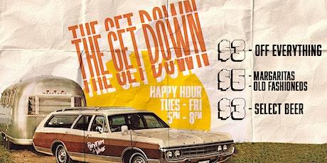The Get Down • Happy Hour At Rhythm + Vine tickets