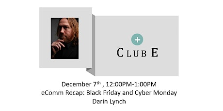 Club E Digital With Darin Lynch tickets