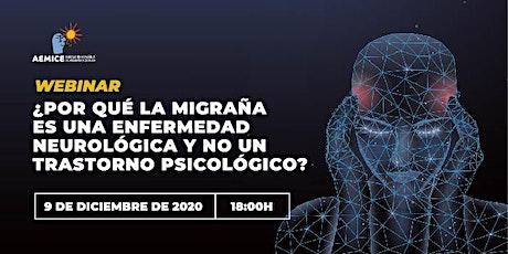 ¿Por qué la migraña es una enfermedad neurológica? entradas