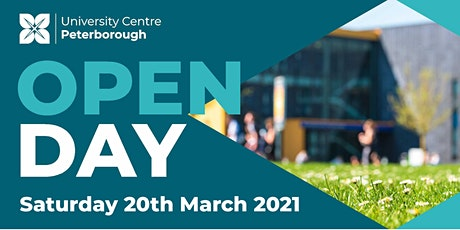 Open Day - University Centre Peterborough (Saturday 20th March 2021) tickets