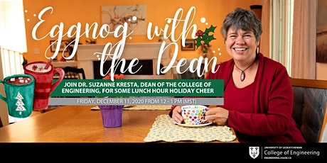 Eggnog with the Dean - Join Dr. Suzanne Kresta for some lunch hour cheer tickets