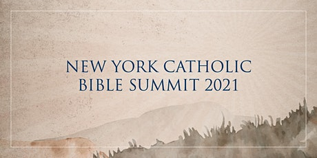 New York Catholic Bible Summit: Join Us in A Renewal of Hope tickets