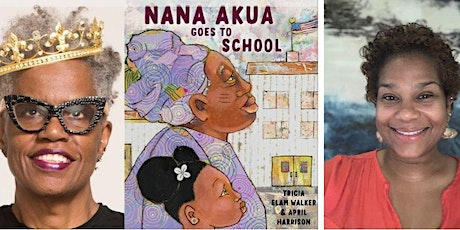 Nana Akua Goes to School: A Reading with Patricia Elam Walker tickets