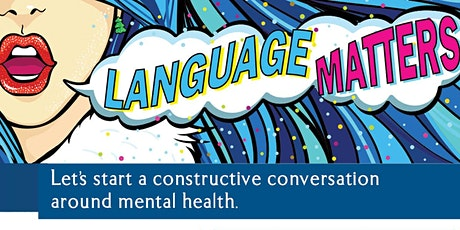 LIVE COMMUNITY HEALTH PROGRAM - Language Matters w/ Kimberly A. Starr tickets