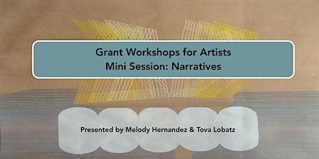 Grant Workshops for Artist Mini Session: Narratives tickets