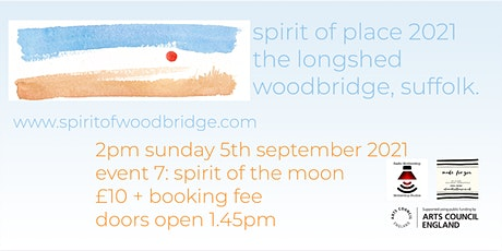 Spirit of Place 2021 - Sunday September 5th - Spirit of the Moon tickets