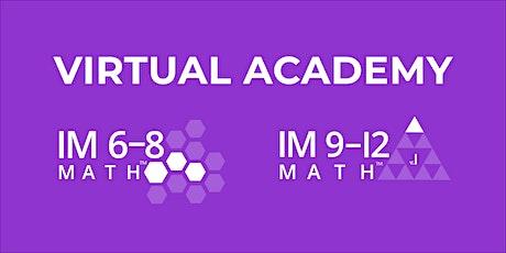 IM  6-12 Math Virtual Academy tickets