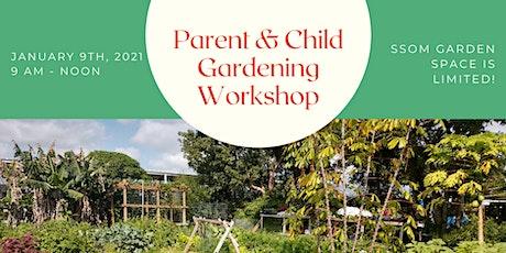 Parent & Child Gardening Workshop tickets
