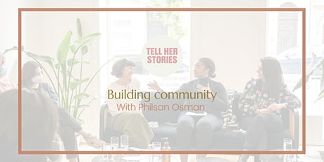 Tell Her Stories - On Building Community tickets