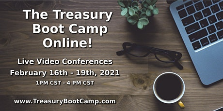 The Online Treasury Boot Camp - February 2021 tickets