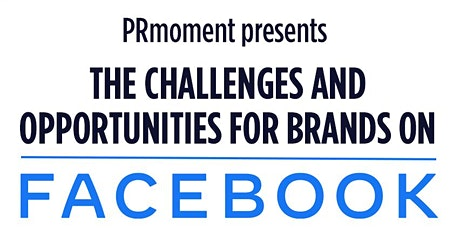 The challenges and opportunities for brands on Facebook tickets