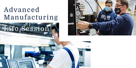 Advanced Manufacturing Info Session tickets