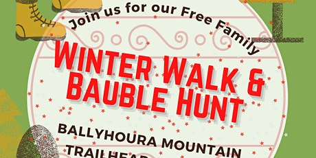 Family Winter Walk & Bauble Hunt tickets