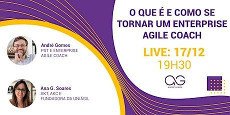 Live: o que é e como se tornar um Enterprise Agile Coach ingressos