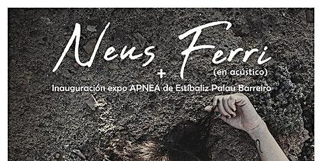"""Neus Ferri + Expo """"Apnea"""" en El Volander (PASE 1) entradas"""