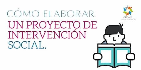 Como Elaborar un Proyecto de Intervención Social. entradas