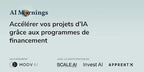 Comment accélérer vos projets d'IA grâce aux programmes de financement billets