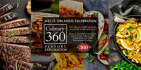 Culinary 360 - Dine & Daycation Poolside @ Meliã tickets