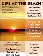 "San Diego ""Life at the Beach"" Tour tickets"
